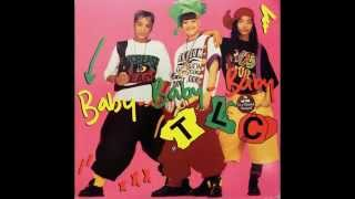 TLC - Baby-Baby-Baby (Album Version) HQ