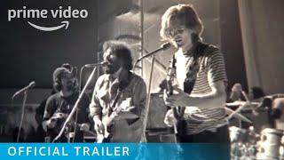 Long Strange Trip – Official Trailer | Prime Video