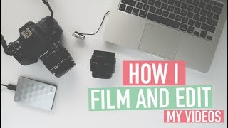 HOW I FILM + EDIT MY VIDEOS | Bullet Journal Set-Up, Lighting & Equipment