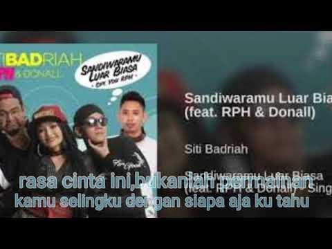 Sandiwaramu Luar Biasa, Lirik (Siti Badriah Feat RPH & Donall)