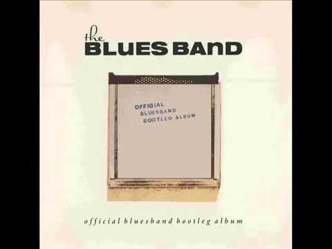 The Blues Band - The Official Blues Band Bootleg Album (1980)