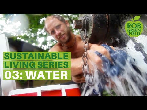 Sustainable Living E3 | Water: Consumption and Conservation