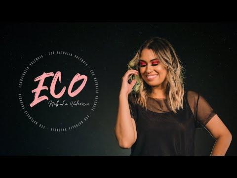 NATHALIA VALENCIA | ECO (CLIPE OFICIAL)