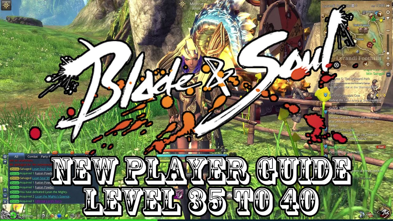 Blade & Soul 012 New Player Guide Level 35 to 40