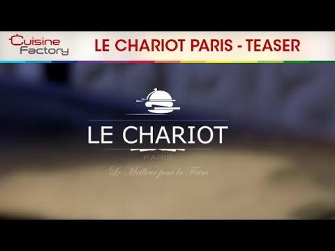 LE CHARIOT Paris - Food Truck : Le Teaser