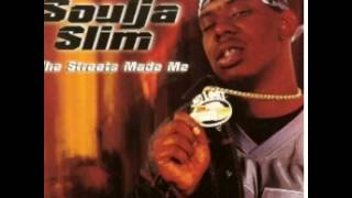 Soulja Slim- Real Niggas (The Streets Made Me)