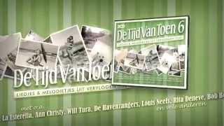 DE TIJD VAN TOEN 6 - 3CD - TV-Spot