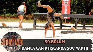 Damla Can atışlarda şov yaptı!   59. Bölüm   Survivor 2018