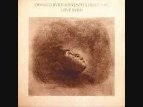 Donald Byrd & 125Th Street N.Y.C - I Love Your Love  (1981).wmv
