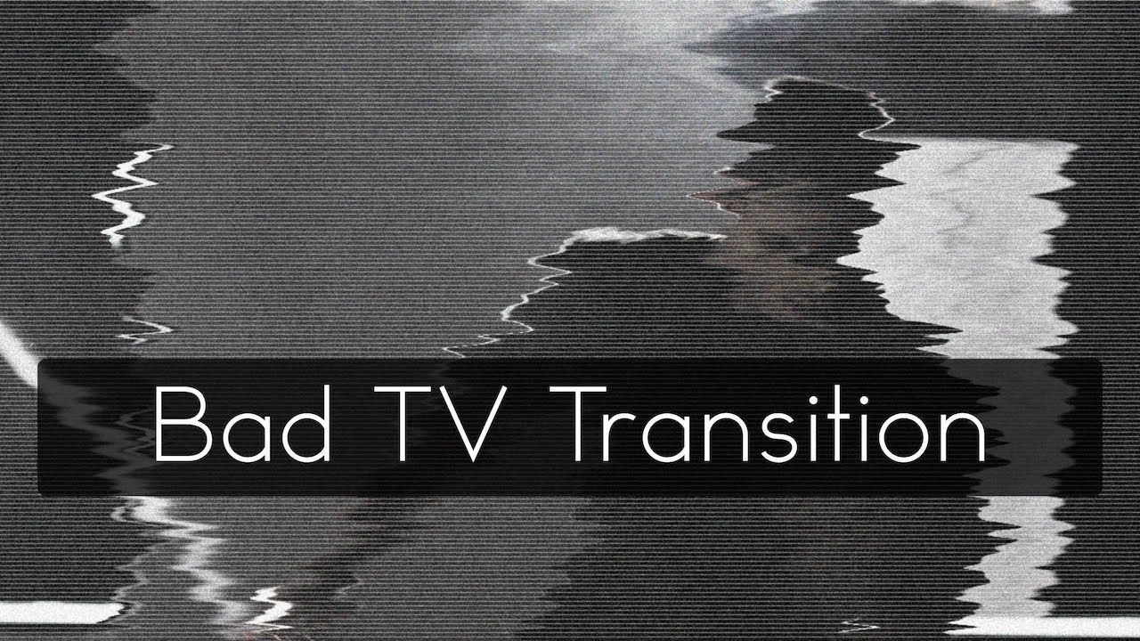 Assemble Fx 4 Bad Tv Transition Preset Included Youtube