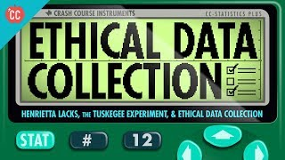 Crash Course: Statistics: The Tuskegee Experiment and Henrietta Lacks thumbnail