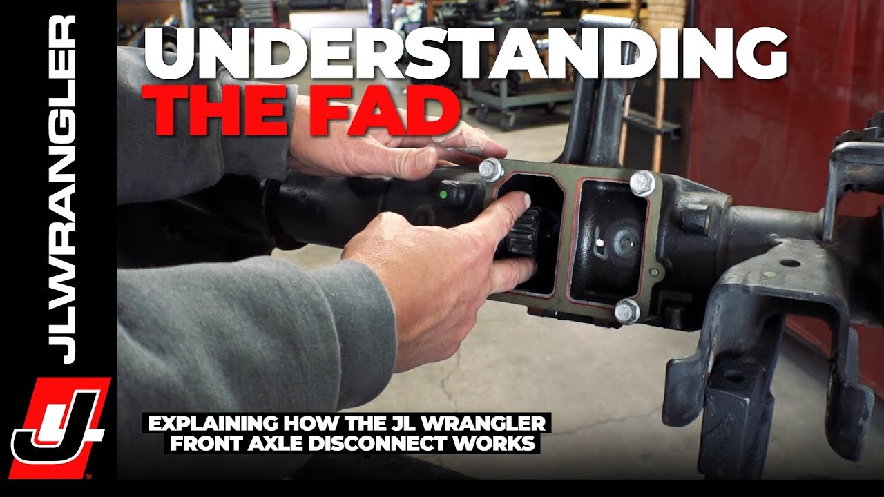 Buy Jeep Wrangler >> Jeep JL Wrangler FAD Explained by Dynatrac - How the Front Axle Disconnect Works - YouTube