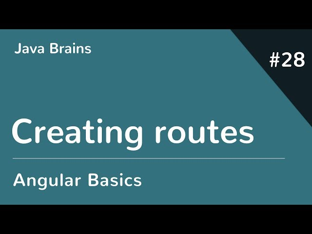 Angular 6 Basics 28 - Creating routes