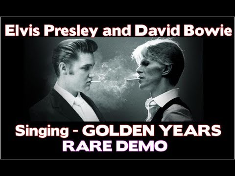 Golden Years  Elvis Presley and David Bowie