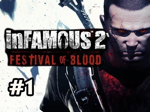 Infamous: Festival of Blood DLC Walkthrough w/Nova Ep.1 - Return To Suck Yo FACE!...nvm cant