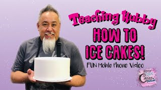 Teaching Hubby How To Ice Cakes - FUN Mobile Phone Video!