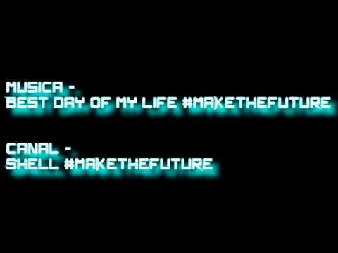 Música Best Day Of My Life #makethefuture - Download #1
