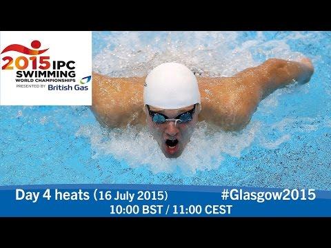 Day 4 heats | 2015 IPC Swimming World Championships, Glasgow