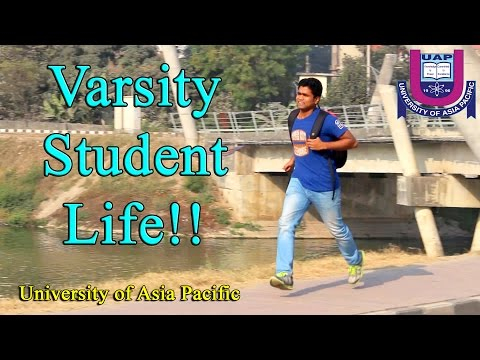 Daily Life of a Varsity Student | University of Asia Pacific | Baundule Express