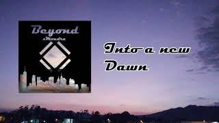 xMondra - Into a new Dawn...