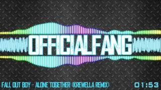 Fall Out Boy - Alone Together (Krewella Remix)