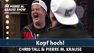 """Kopf hoch!"" mit Chris Tall"
