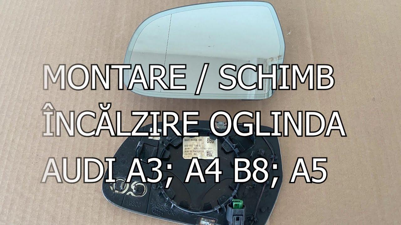 Montare / schimb / reparare încălzire oglinzi Audi A3, A4 B8 , A5, A6