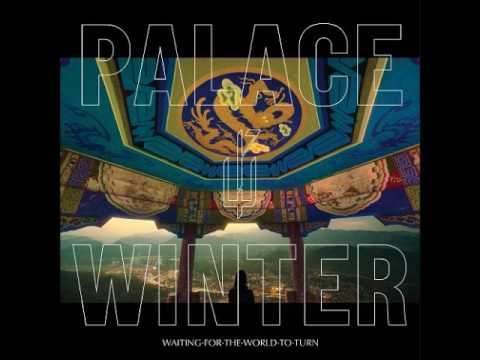 "Palace Winter: ""Dependance / Independence"""