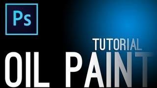 Photoshop : Oil Paint Tutorial [ Effect ]