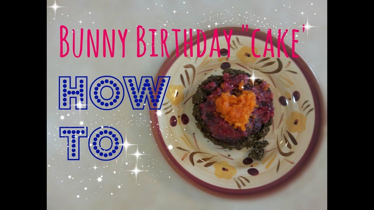 Bunny Birthday Cake Youtube
