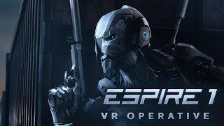 Espire 1: VR Operative / Live Gameplay / Das erste mal! [deutsch]