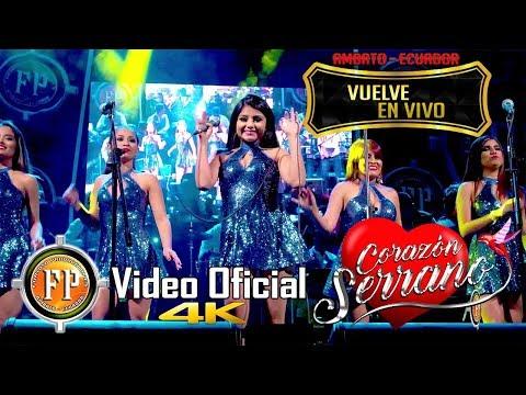Corazón Serrano - Vuelve (En Vivo)