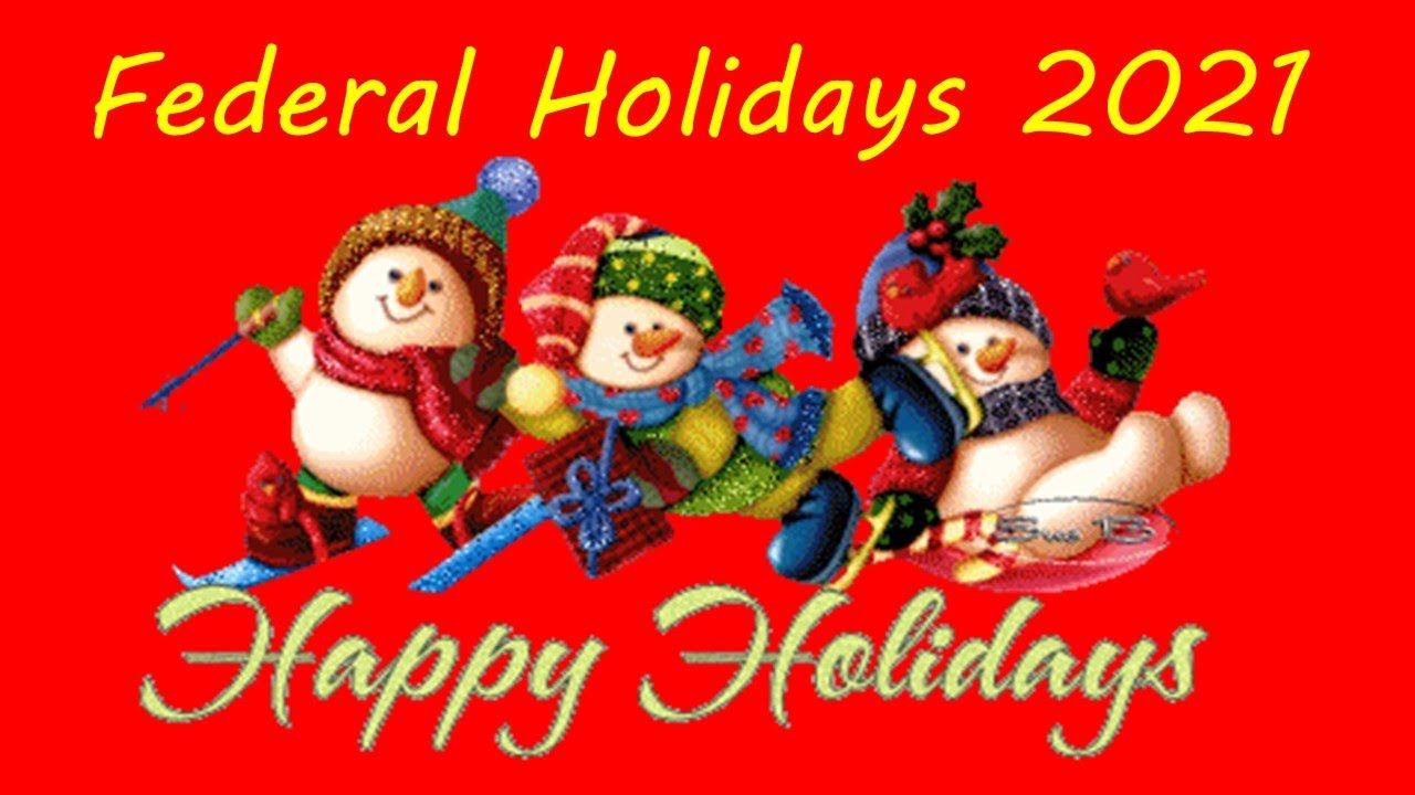 Federal Christmas Holiday 2021 Federal Holidays 2021 List Of 2021 Federal Holidays In United States Youtube