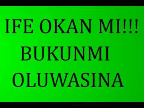 Download Ife Okan Mi (Lyrics) by Bukunmi Oluwasina