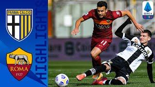 Parma 2-0 Roma | Vittoria fondamentale dei Crociati! | Serie A TIM