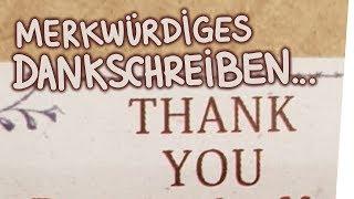 Merkwürdiges Dankschreiben