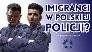 Imigranci w Polskiej Policji? IDŹ POD PRĄD NA ŻYWO 07.12.2018