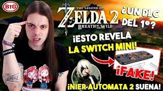 ¿¡ZELDA BOTW 2 es UN DLC CAMUFLADO!? | ¡MUESTRAN ACCESORIOS de SWITCH MINI! ¿WTF? | NieR: Automata 2