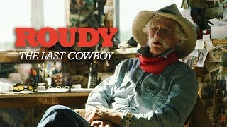 The Last Cowboy | Roudy Roudebush | Faces Ep. 3 | 2018 Documentary Short Film | 4K | Moviesauce