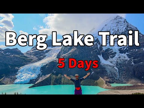 Most Beautiful Hike In Canada | Berg Lake Trail |