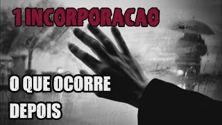 O QUE ACONTECE DEPOIS DA 1 INCORPORAÇAO