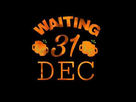 Waiting For 31st December