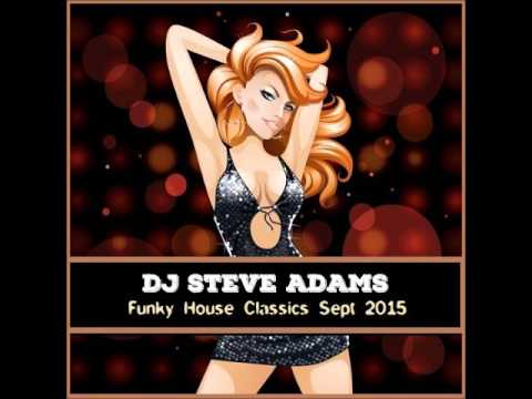 Funky house classics sept 2015 youtube for Funky house classics 2000