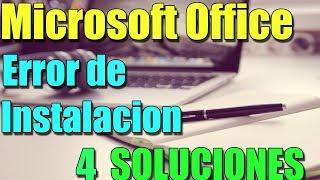 Microsoft Office ha detectado un error durante la instalación I 4 SOLUCIONES 2018