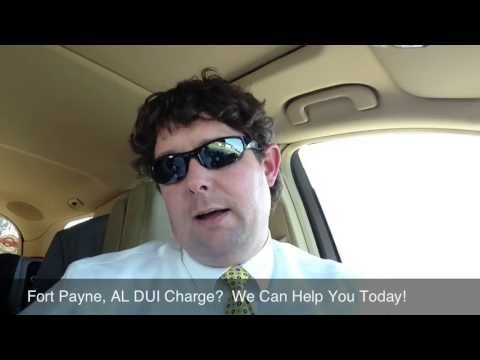 Fort Payne, Alabama DUI Lawyer - Attorney for Fort Payne, AL DUI Arrest