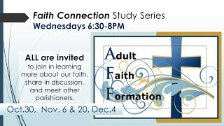 Come learn about key points of the Catholic faith