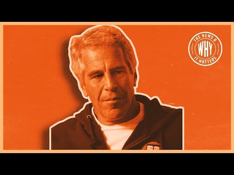 Who's Really Behind Jeffrey Epstein's Death? | The News & Why It Matters | Ep 348