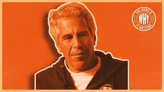 Who's Really Behind Jeffrey Epstein's Death?   The News & Why It Matters   Ep 348