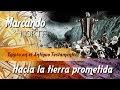 Gambar cover Marcando el norte: Hacia la tierra prometida 5/7