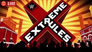 🔴 WWE Extreme Rules 2018 Live Stream July 15th 2018 - Full Show Live Reactions
